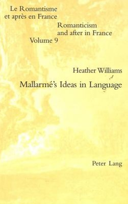 Mallarme's Ideas in Language