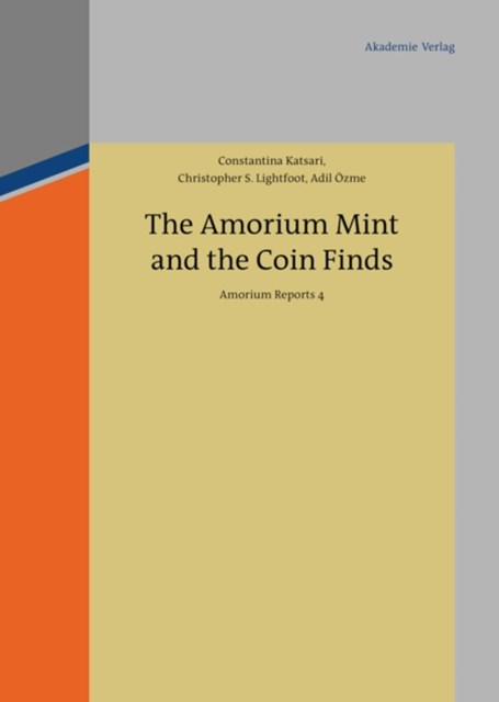 Amorium Mint and the Coin Finds