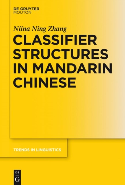 (ebook) Classifier Structures in Mandarin Chinese