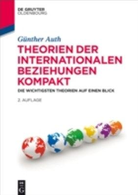 Theorien der Internationalen Beziehungen kompakt