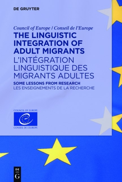 (ebook) Linguistic Integration of Adult Migrants / L'integration linguistique des migrants adultes