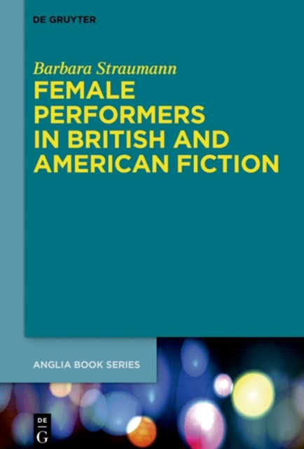 (ebook) Female Performers in British and American Fiction