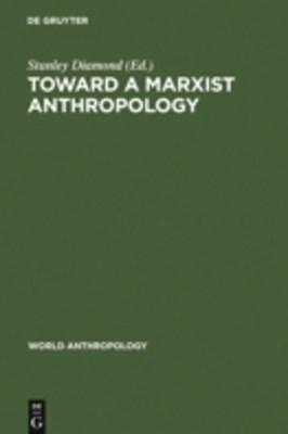 Toward a Marxist Anthropology