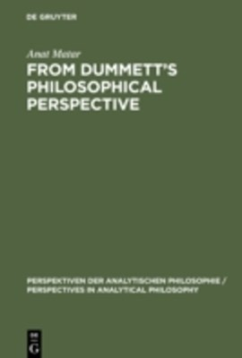 (ebook) From Dummett's Philosophical Perspective