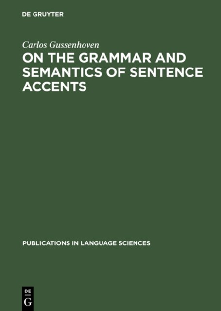 (ebook) On the Grammar and Semantics of Sentence Accents