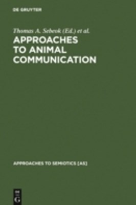 Approaches to Animal Communication