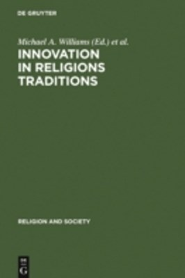 Innovation in Religions Traditions