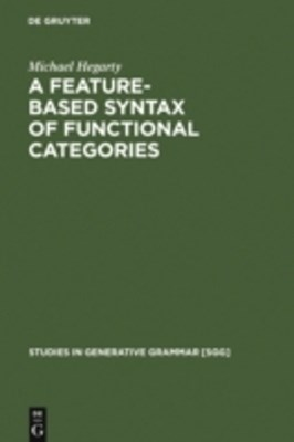 Feature-Based Syntax of Functional Categories