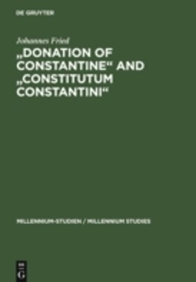(ebook) &quote;Donation of Constantine&quote; and &quote;Constitutum Constantini&quote;