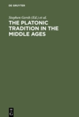 Platonic Tradition in the Middle Ages