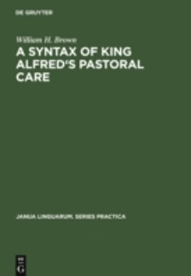Syntax of King Alfred's Pastoral care