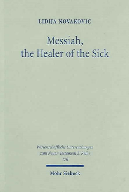Messiah, the Healer of the Sick