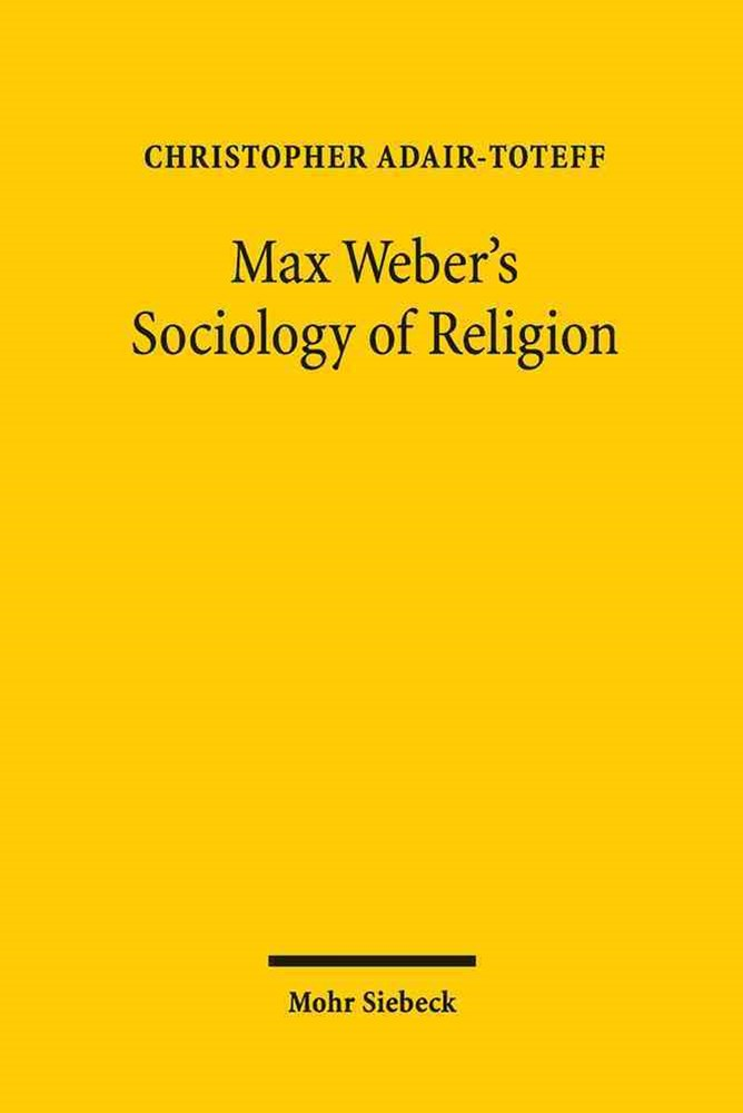 Max Weber's Sociology of Religion