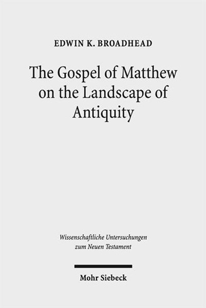 The Gospel of Matthew on the Landscape of Antiquity