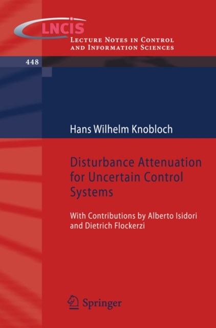 Disturbance Attenuation for Uncertain Control Systems