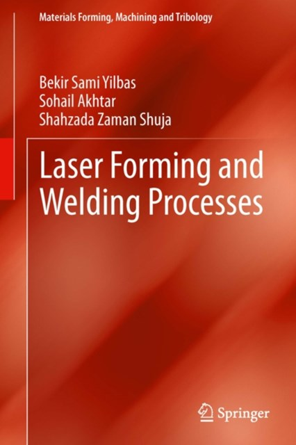 Laser Forming and Welding Processes