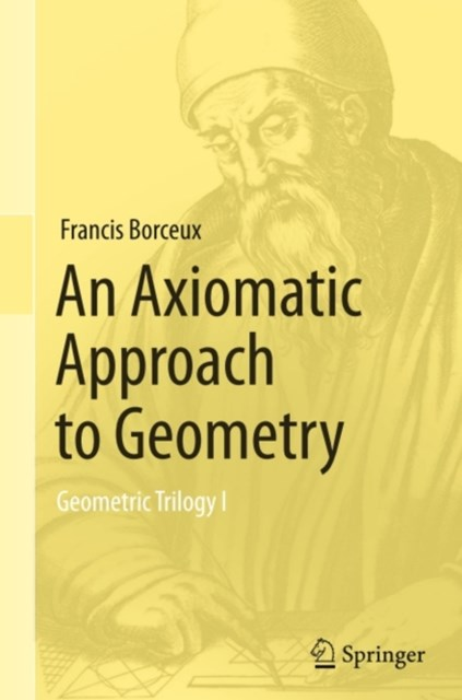 Axiomatic Approach to Geometry
