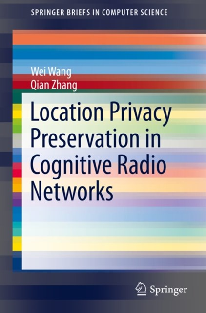 Location Privacy Preservation in Cognitive Radio Networks