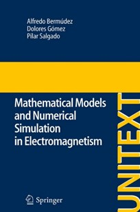 (ebook) Mathematical Models and Numerical Simulation in Electromagnetism - Science & Technology Engineering