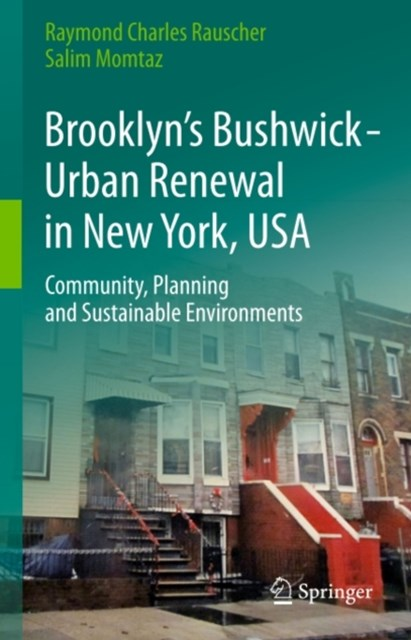 Brooklyn's Bushwick - Urban Renewal in New York, USA