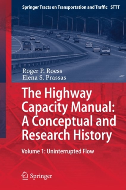 Highway Capacity Manual: A Conceptual and Research History