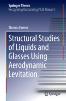 Structural Studies of Liquids and Glasses Using Aerodynamic Levitation