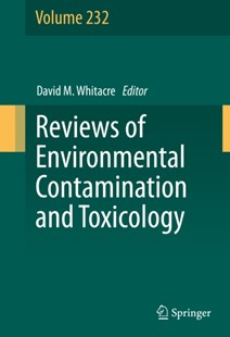 (ebook) Reviews of Environmental Contamination and Toxicology Volume 232 - Science & Technology Biology