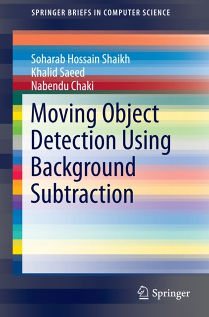 (ebook) Moving Object Detection Using Background Subtraction