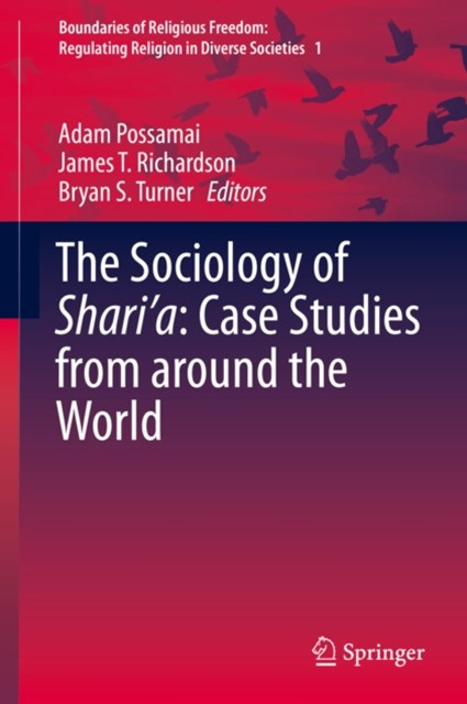 Sociology of Shari'a: Case Studies from around the World