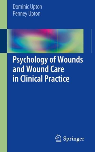 Psychology of Wounds and Wound Care in Clinical Practice