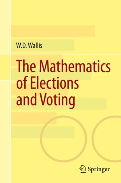 Mathematics of Elections and Voting