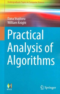 Practical Analysis of Algorithms by Dana Vrajitoru, William Knight (9783319098876) - PaperBack - Computing Programming