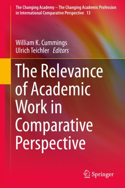 Relevance of Academic Work in Comparative Perspective