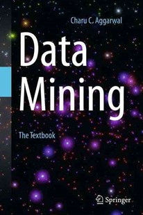 Data Mining by Charu C. Aggarwal (9783319141411) - HardCover - Computing Database Management