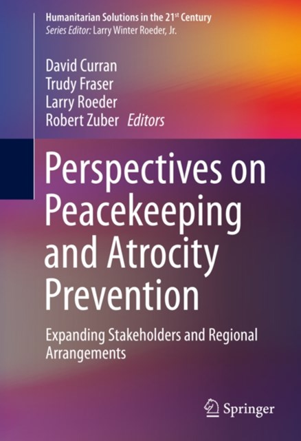 Perspectives on Peacekeeping and Atrocity Prevention