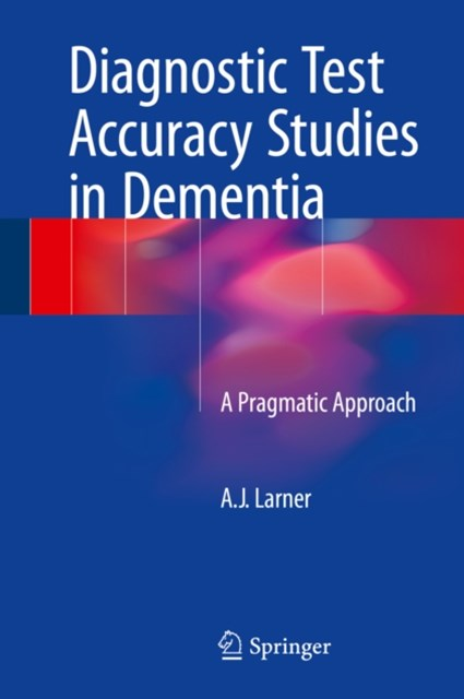 Diagnostic Test Accuracy Studies in Dementia