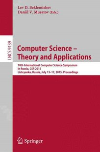 Computer Science -- Theory and Applications by Lev D. Beklemishev, Daniil V. Musatov (9783319202969) - PaperBack - Computing Database Management