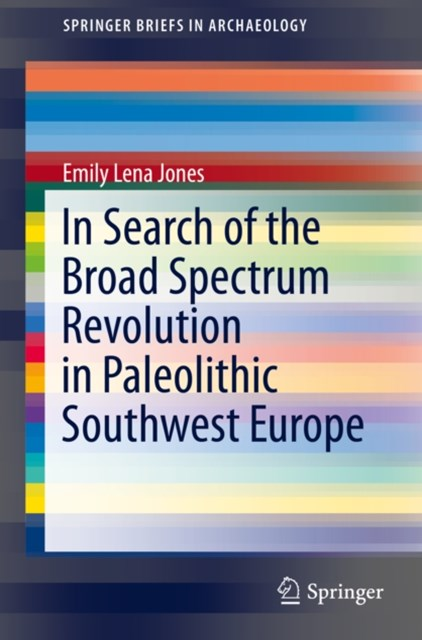 In Search of the Broad Spectrum Revolution in Paleolithic Southwest Europe