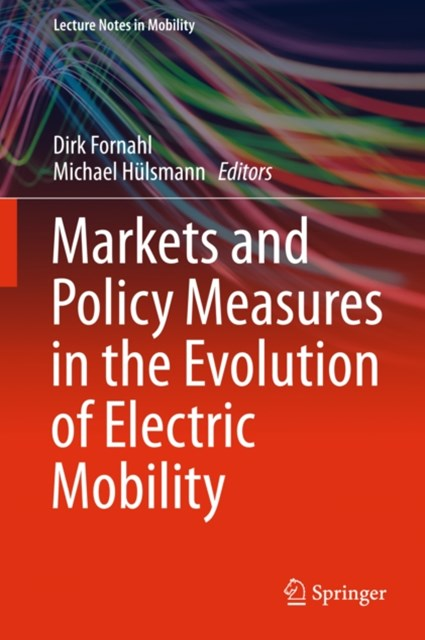 (ebook) Markets and Policy Measures in the Evolution of Electric Mobility