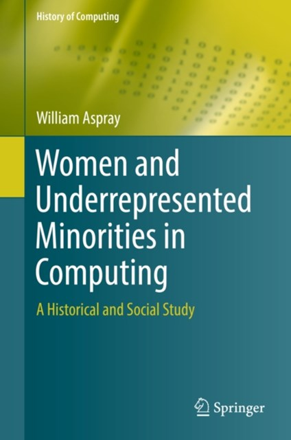 Women and Underrepresented Minorities in Computing