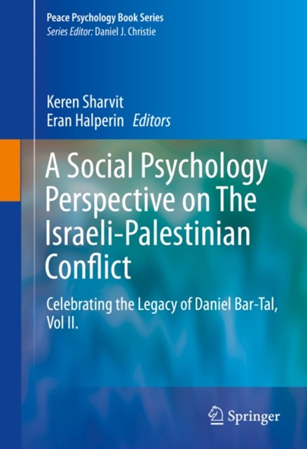 Social Psychology Perspective on The Israeli-Palestinian Conflict