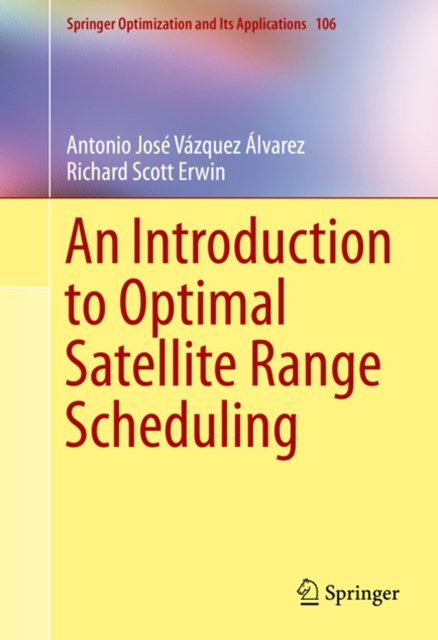 Introduction to Optimal Satellite Range Scheduling