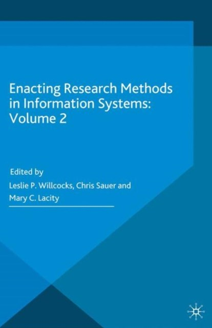 Enacting Research Methods in Information Systems: Volume 2
