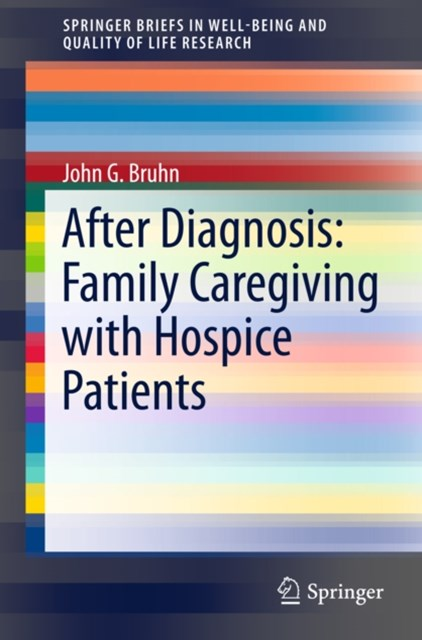 After Diagnosis: Family Caregiving with Hospice Patients