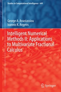 (ebook) Intelligent Numerical Methods II: Applications to Multivariate Fractional Calculus - Computing Programming