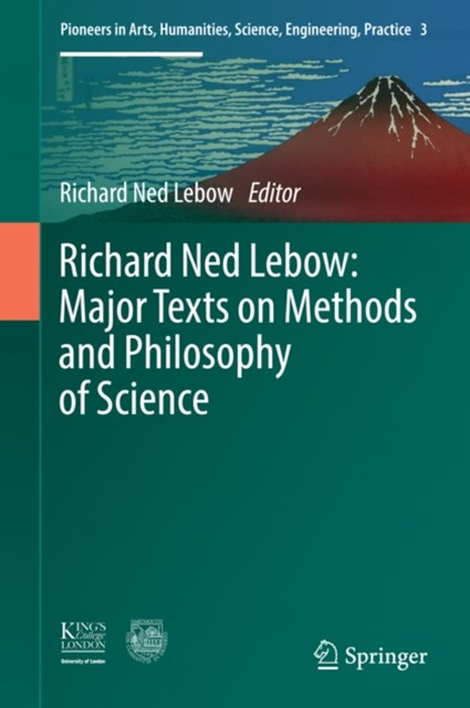 Richard Ned Lebow: Major Texts on Methods and Philosophy of Science