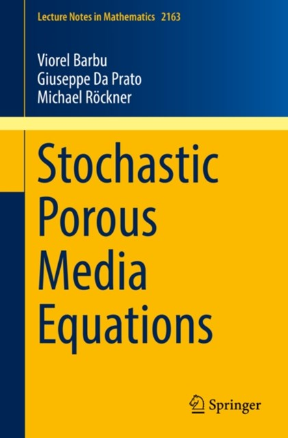 Stochastic Porous Media Equations