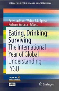 Eating, Drinking by Peter Jackson, Walter E.L. Spiess, Farhana Sultana (9783319424675) - PaperBack - Business & Finance Organisation & Operations