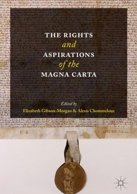 Rights and Aspirations of the Magna Carta