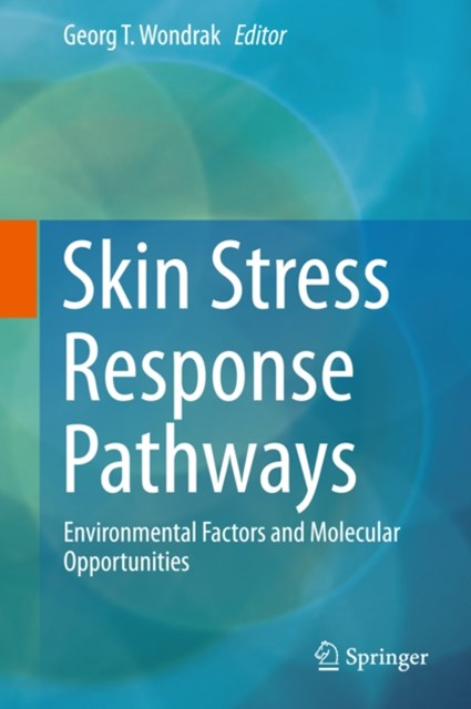 Skin Stress Response Pathways